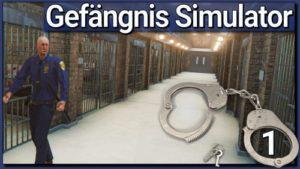 Gefängnis Simulator Demo Folge 1 - 4