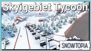 Skigebiet Tycoon 1 - 7