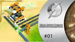 Dyson Sphere Program 1 - 10