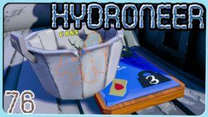 Hydroneer Folgen 76 - 84