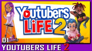YouTubers Life 2   Folgen 1-6